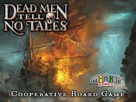 Dead Men Tell No Tales (T.O.S.) -  Minion Games